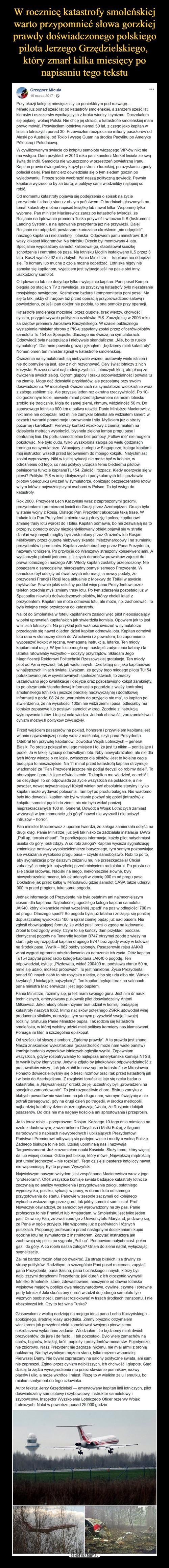 W rocznicę katastrofy smoleńskiej warto przypomnieć słowa gorzkiej prawdy doświadczonego polskiego pilota Jerzego Grzędzielskiego,  który zmarł kilka miesięcy po napisaniu tego tekstu