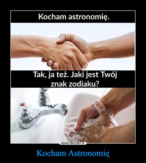 Kocham Astronomię