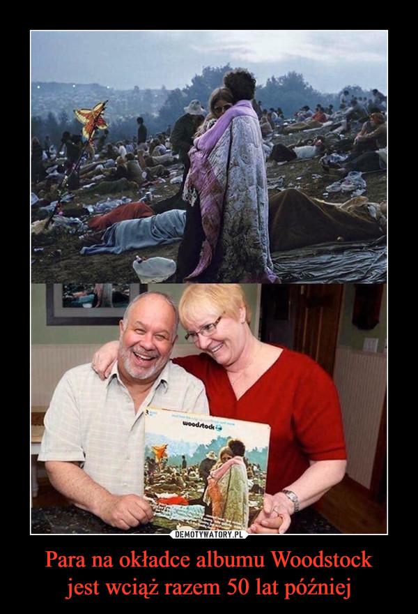Para na okładce albumu Woodstockjest wciąż razem 50 lat później –