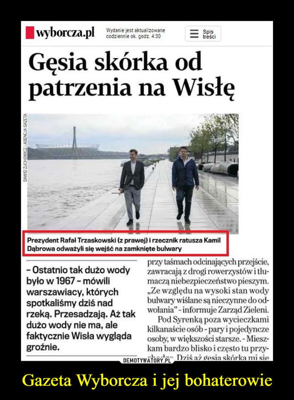 Gazeta Wyborcza i jej bohaterowie –