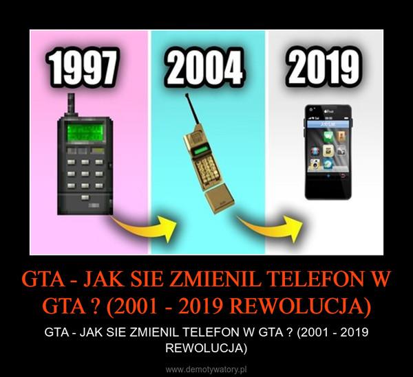 GTA - JAK SIE ZMIENIL TELEFON W GTA ? (2001 - 2019 REWOLUCJA) – GTA - JAK SIE ZMIENIL TELEFON W GTA ? (2001 - 2019 REWOLUCJA)