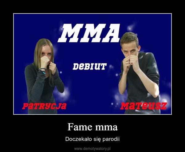 Fame mma – Doczekało się parodii