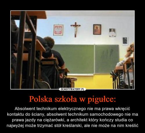 Polska szkoła w pigułce: