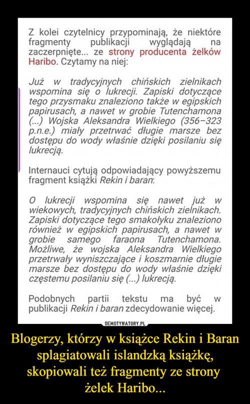 Blogerzy, którzy w książce Rekin i Baran splagiatowali islandzką książkę, skopiowali też fragmenty ze strony  żelek Haribo...