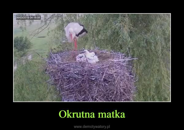 Okrutna matka –