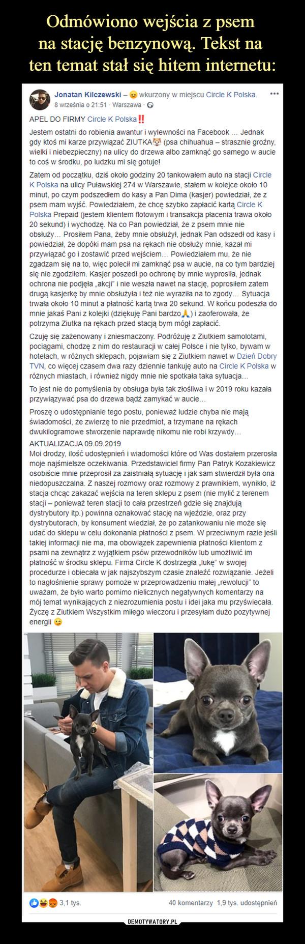 –  APEL DO FIRMY Circle K Polska‼️Jestem ostatni do robienia awantur i wylewności na Facebook … Jednak gdy ktoś mi karze przywiązać ZIUTKA