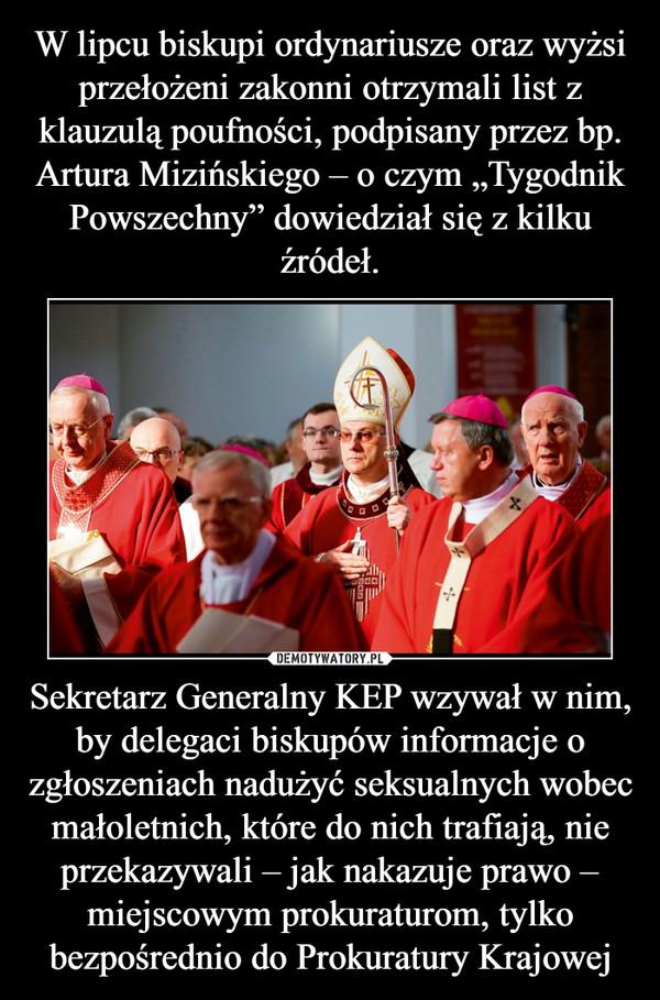 Sekretarz Generalny KEP wzywał w nim, by delegaci biskupów informacje o zgłoszeniach nadużyć seksualnych wobec małoletnich, które do nich trafiają, nie przekazywali – jak nakazuje prawo – miejscowym prokuraturom, tylko bezpośrednio do Prokuratury Krajowej –