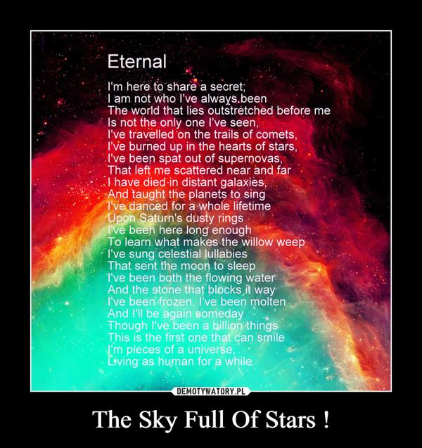 The Sky Full Of Stars ! –
