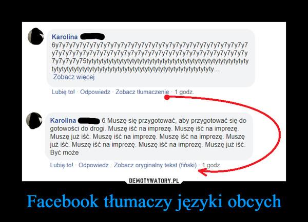 Facebook tłumaczy języki obcych –