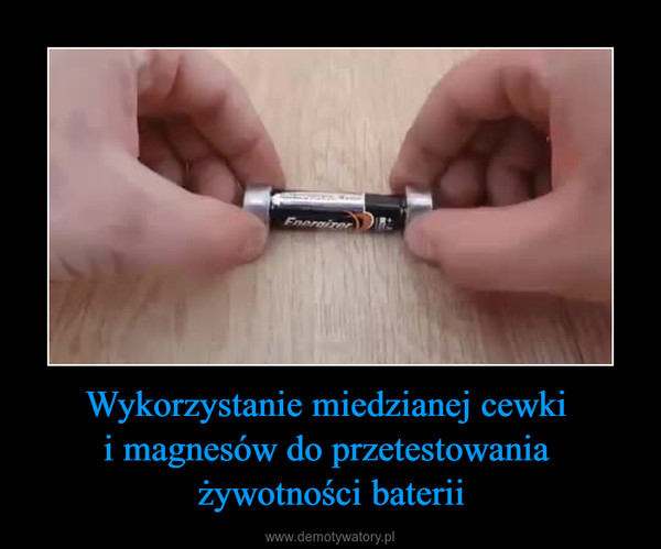 Wykorzystanie miedzianej cewki i magnesów do przetestowania żywotności baterii –