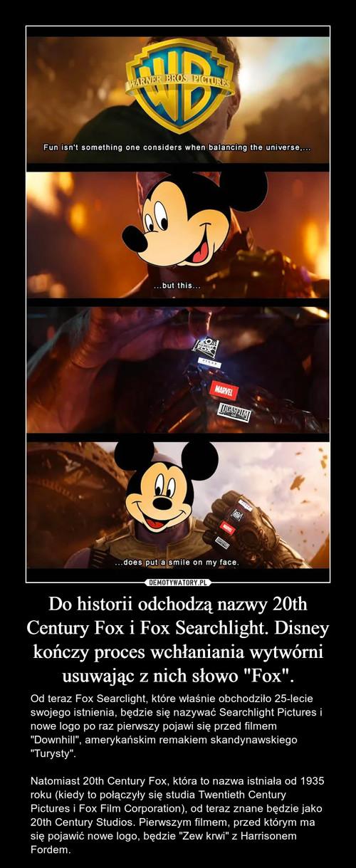 """Do historii odchodzą nazwy 20th Century Fox i Fox Searchlight. Disney kończy proces wchłaniania wytwórni usuwając z nich słowo """"Fox""""."""