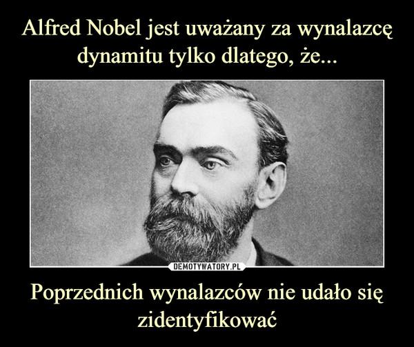 Poprzednich wynalazców nie udało się zidentyfikować –