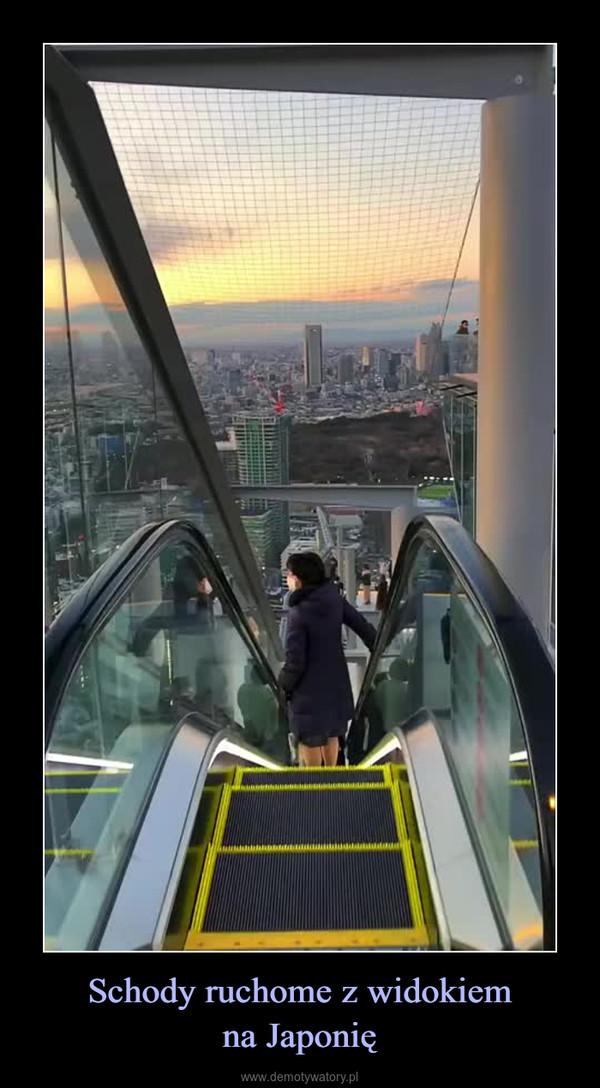 Schody ruchome z widokiemna Japonię –