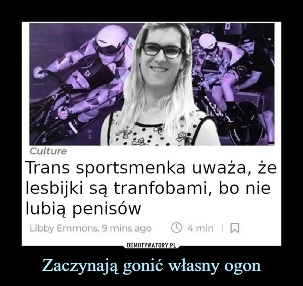Zaczynają gonić własny ogon –  Trans sportsmenka uważa, że lesbijki są tranfobami, bo nie lubią penisów