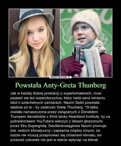Powstała Anty-Greta Thunberg