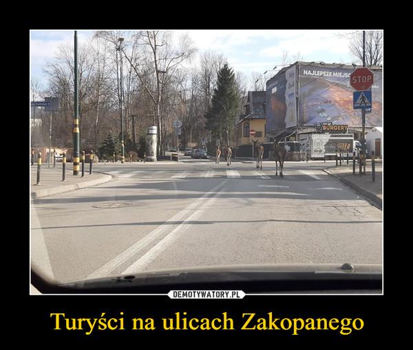 Turyści na ulicach Zakopanego –