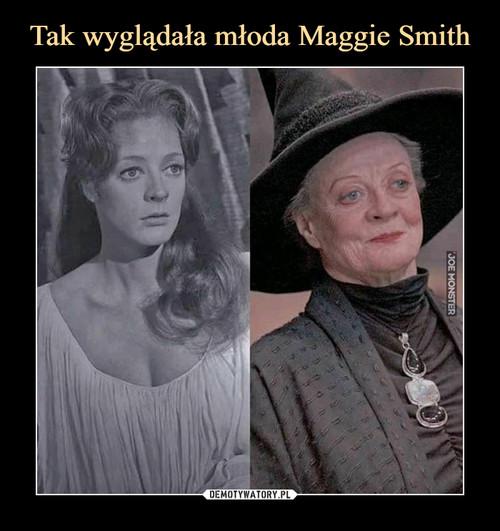 Tak wyglądała młoda Maggie Smith