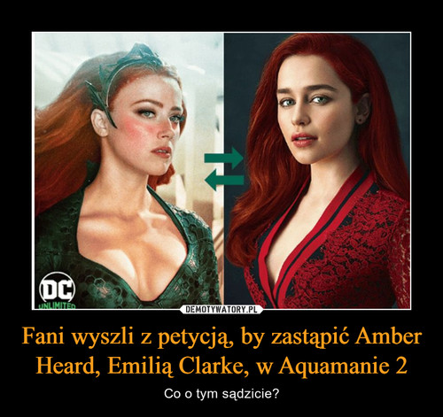 Fani wyszli z petycją, by zastąpić Amber Heard, Emilią Clarke, w Aquamanie 2