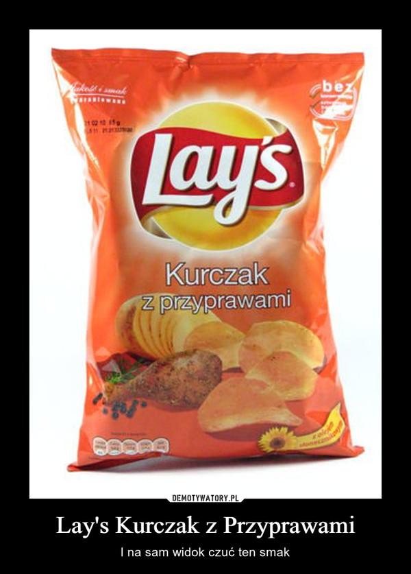 Lay's Kurczak z Przyprawami – I na sam widok czuć ten smak