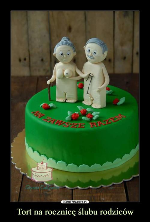 Tort na rocznicę ślubu rodziców