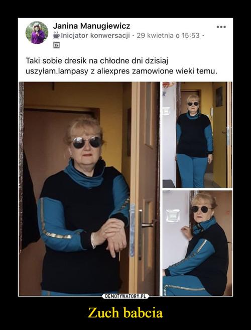 Zuch babcia