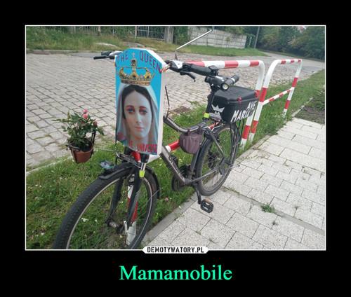 Mamamobile