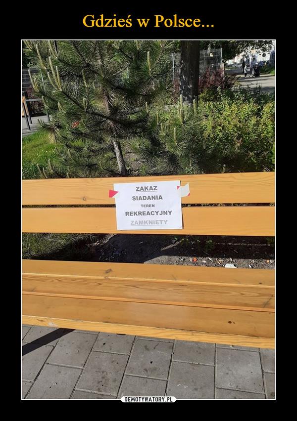 –  Zakaz siadania teren rekreacyjny zamknięty