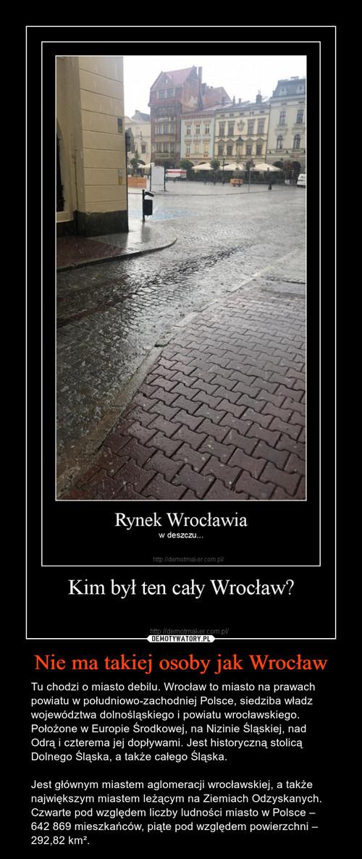 Nie ma takiej osoby jak Wrocław