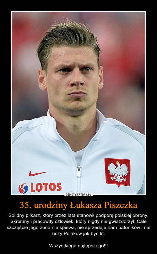 35. urodziny Łukasza Piszczka