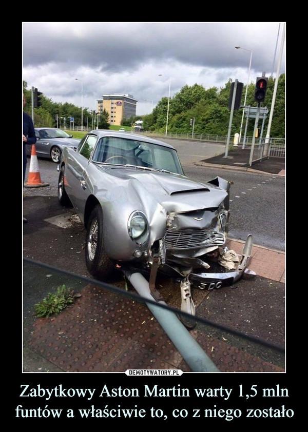 Zabytkowy Aston Martin warty 1,5 mln funtów a właściwie to, co z niego zostało –
