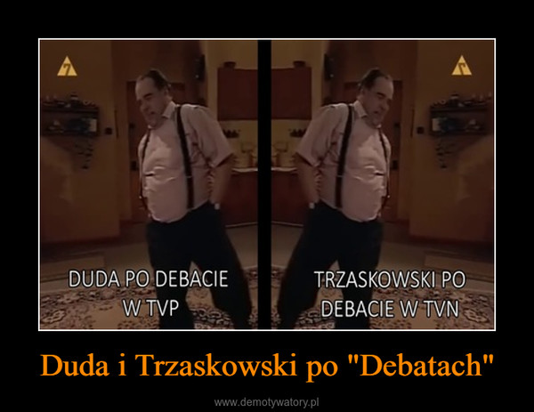 "Duda i Trzaskowski po ""Debatach"" –"
