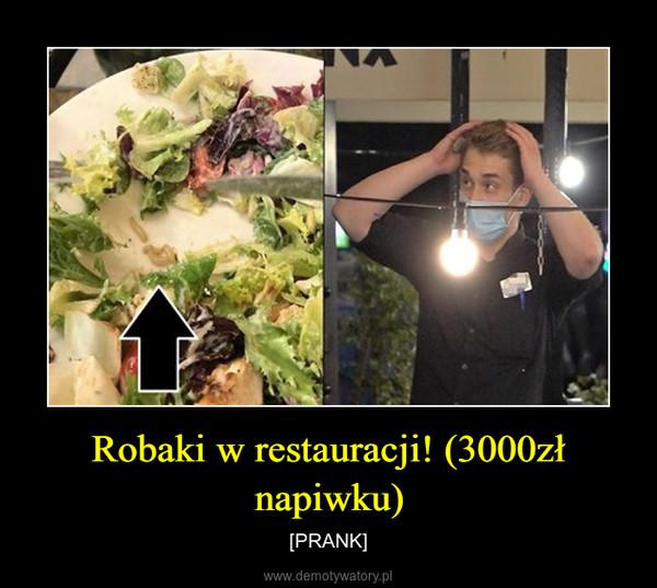 Robaki w restauracji! (3000zł napiwku) – [PRANK]