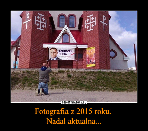 Fotografia z 2015 roku. Nadal aktualna... –