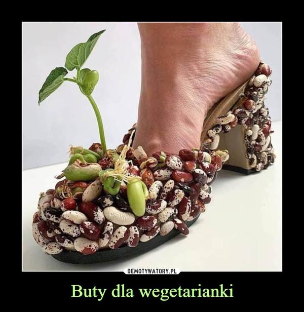 Buty dla wegetarianki –