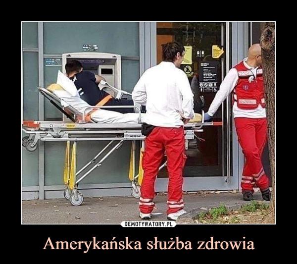 Amerykańska służba zdrowia –