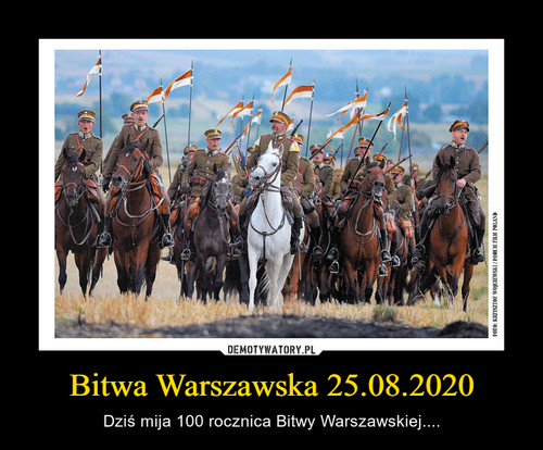 Bitwa Warszawska 25.08.2020