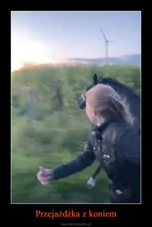 Przejażdżka z koniem –