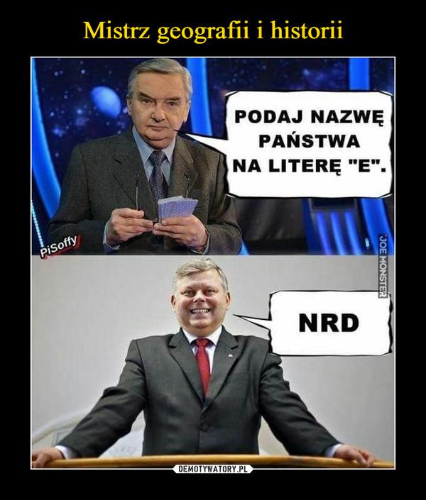 """–  PODAJ NAZWĘPAŃSTWANA LITERĘ """"E"""".NRD"""