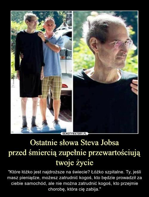 Ostatnie słowa Steva Jobsa przed śmiercią zupełnie przewartościują twoje życie