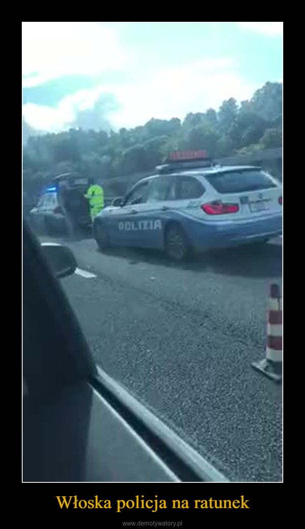 Włoska policja na ratunek –