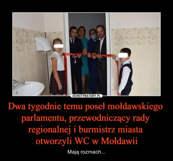 Dwa tygodnie temu poseł mołdawskiego parlamentu, przewodniczący rady regionalnej i burmistrz miasta otworzyli WC w Mołdawii – Mają rozmach...
