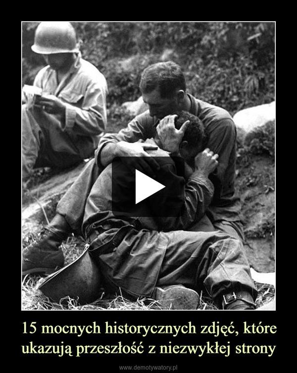 15 mocnych historycznych zdjęć, które ukazują przeszłość z niezwykłej strony –