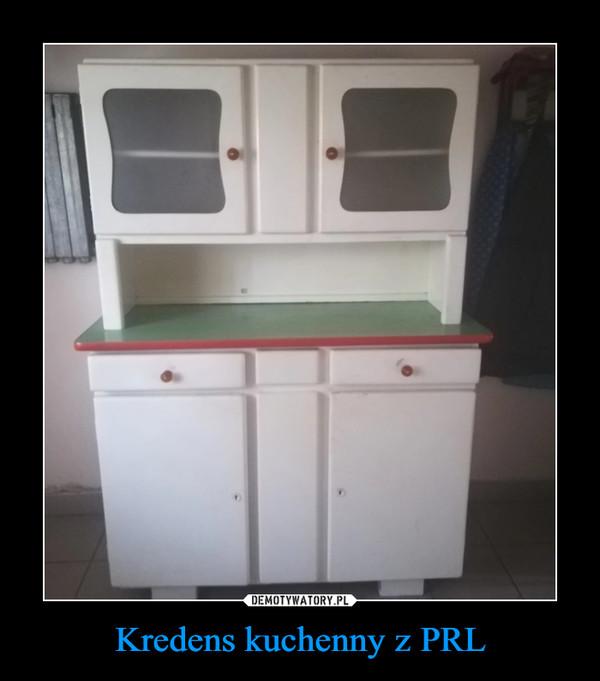 Kredens kuchenny z PRL –