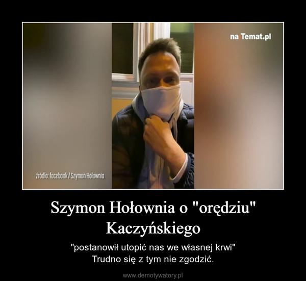 """Szymon Hołownia o """"orędziu"""" Kaczyńskiego – """"postanowił utopić nas we własnej krwi""""Trudno się z tym nie zgodzić."""