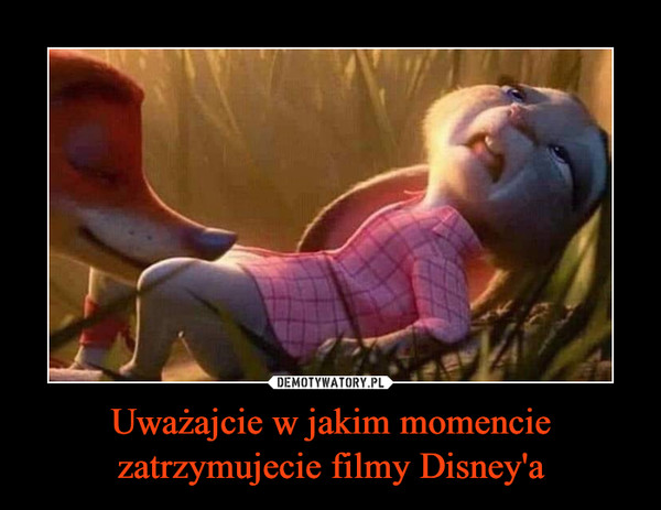 Uważajcie w jakim momencie zatrzymujecie filmy Disney'a –