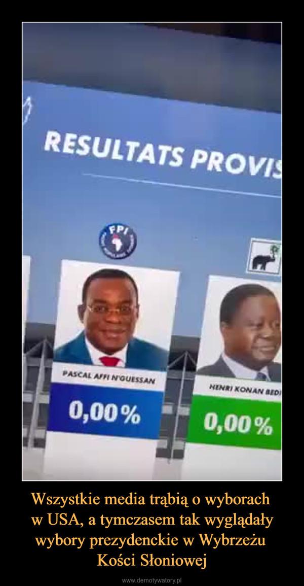 Wszystkie media trąbią o wyborach w USA, a tymczasem tak wyglądały wybory prezydenckie w Wybrzeżu Kości Słoniowej –