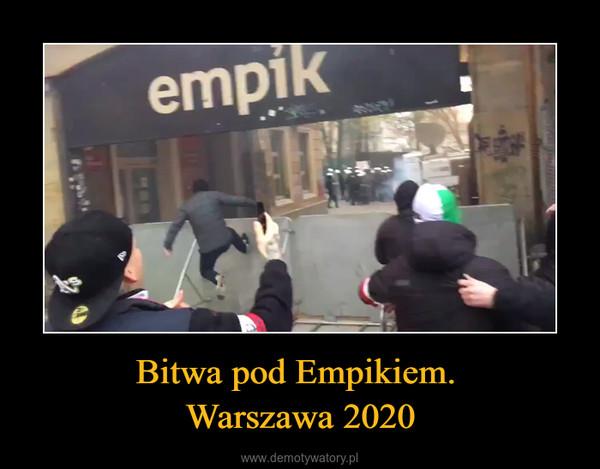 Bitwa pod Empikiem. Warszawa 2020 –