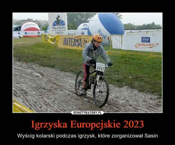 Igrzyska Europejskie 2023 – Wyścig kolarski podczas igrzysk, które zorganizował Sasin