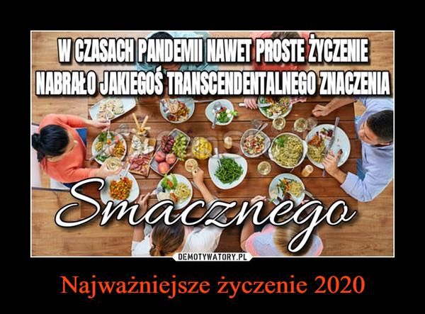 Najważniejsze życzenie 2020 –