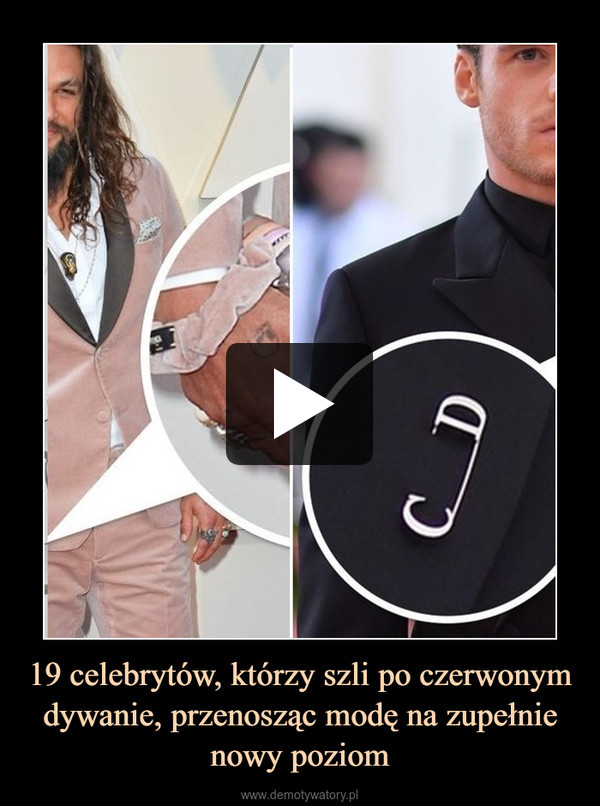 19 celebrytów, którzy szli po czerwonym dywanie, przenosząc modę na zupełnie nowy poziom –